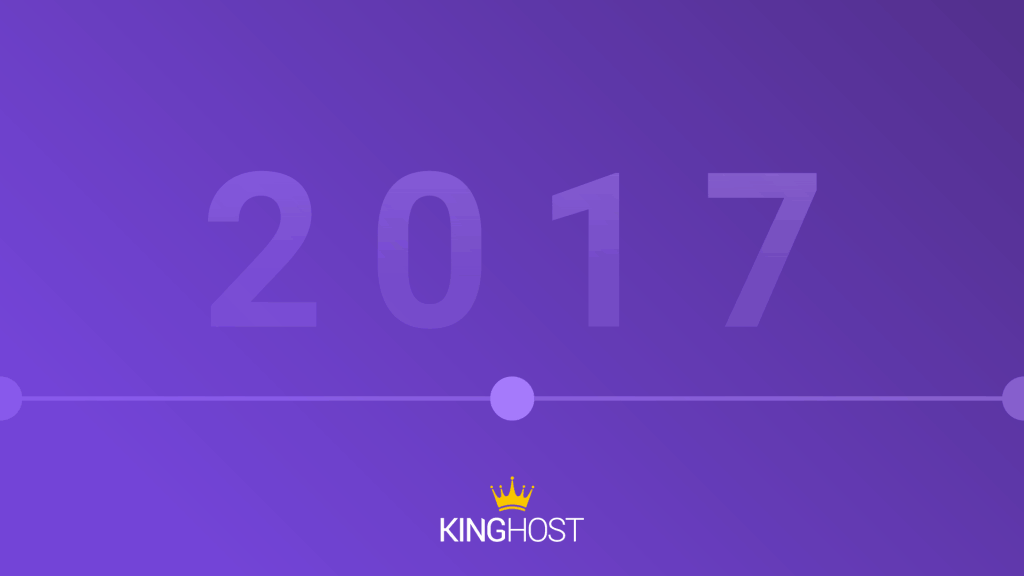 Retrospectiva KingHost – 2017