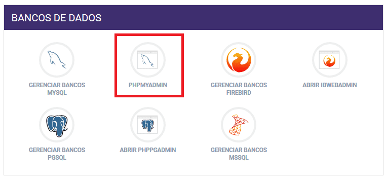 Painel de Controle > phpMyAdmin
