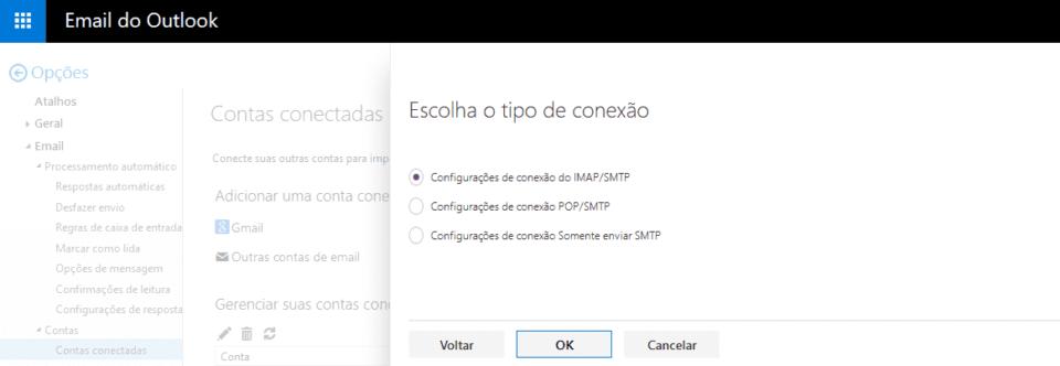 Escolhento o tipo de conexão: IMAP e SMTP.
