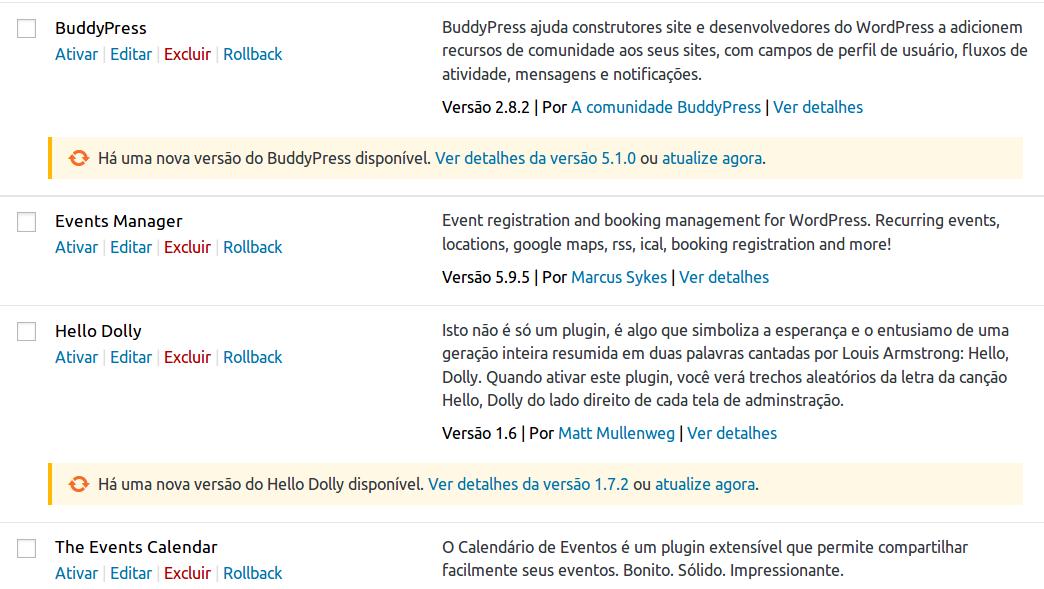 Nesta imagem, vemos uma lista de plugins instalados. Em cada plugin, constam as opções: Ativar, Editar, Excluir e Rollback.