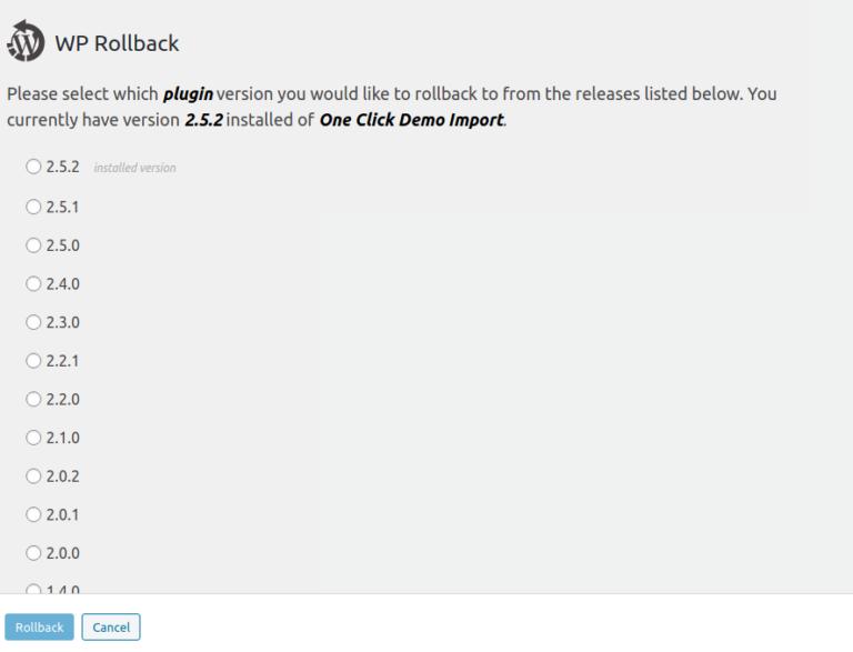 Nesta imagem, vemos as diversas versões do plugin One Click Demo Import, com o botão Rollback ao final.