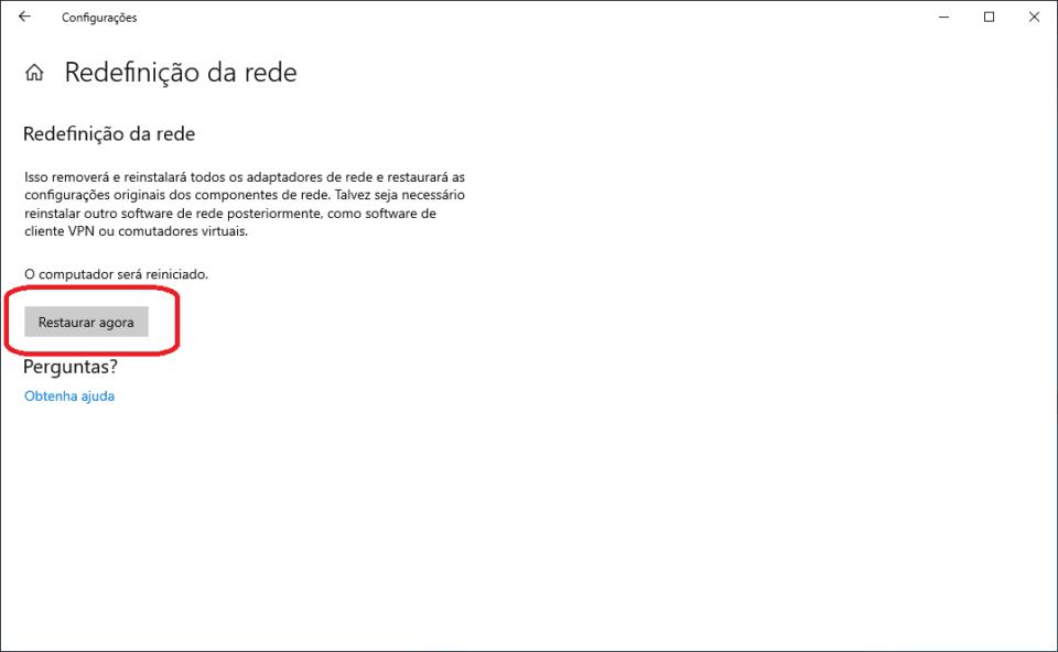 Redefinição da rede, restaurar agora.