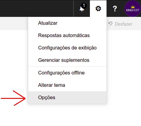 ícone da engrenagem, localizado no canto superior da tela, e clique em Opções.